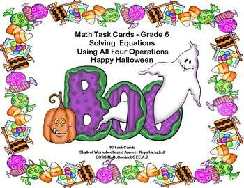 Solving Equations Using All 4 Operations- Grade 6-Happy Halloween-40 Task Cards