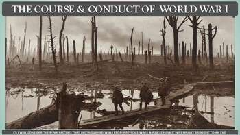 World War I: The Course & Conduct of W.W.I PP Notes for U.S. History