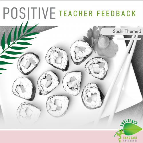 Positive Teacher Feedback and Observation Forms: Sushi Themed