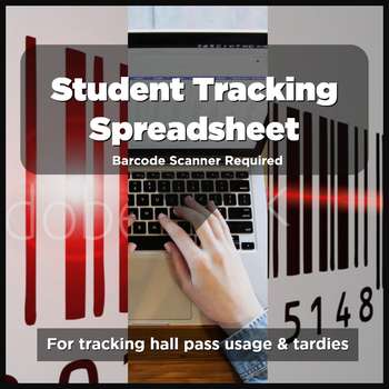 Student Tracking Spreadsheet - For Barcode Scanners
