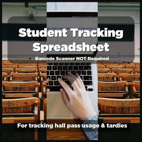 Student Tracking Spreadsheet - No Barcode Scanner Required