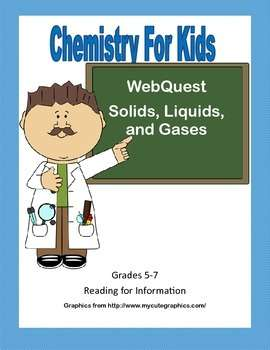Solids, Liquids, and Gases - Webquest