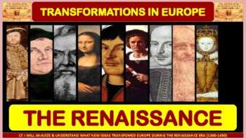 Transformations in Europe: The Renaissance (1300-1600) Notes for World History