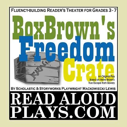 Box Brown's Freedom Crate Reader's Theater Class Play Script