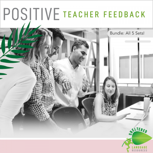 Positive Teacher Feedback and Observation Forms: Bundle of All 5 Sets!