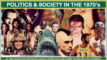 Politics and Society in United States in the 1970's Activity for U.S. History