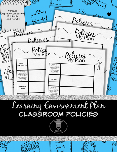 Learning Environment Plan - Classroom Policies