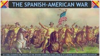 The Spanish America War (1898) Activity for U.S. History Classes
